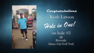 Keith Lawson Alamo City Golf Trail Hole in One