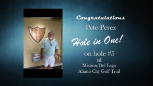 Hole in One(Pete Perez)