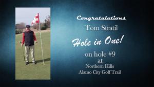 Tom Statil Alamo City Golf Trail Hole in One