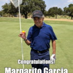 Margarito Garcia Alamo City Golf Trail Hole in One