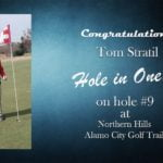 Tom Stratil Alamo City Golf Trail Hole in One