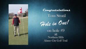 Tom Stratil Alamo City Golf Trail Hole in One