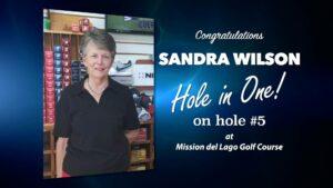 Sandra Wilson Alamo City Golf Trail Hole in One
