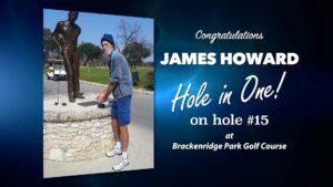 James Howard Alamo City Golf Trail Hole in One