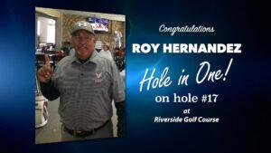 Roy Hernandez Alamo City Golf Trail Hole in One