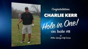 Charlie Kerr Alamo City Golf Trail Hole in One