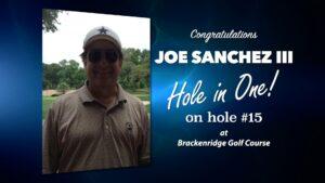 Joe Sanchez Alamo City Golf Trail Hole in One