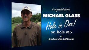 Michael Glass Alamo City Golf Trail Hole in One