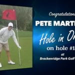 Pete Martinez Alamo City Golf Trail Hole in One