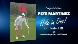 Pete Martinez Alamo City Golf Trail Hole in One