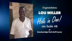 Lou Miller Alamo City Golf Trail Hole in One