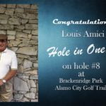 Louis Amici Alamo City Golf Trail Hole in One