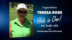 Teresa Ross Alamo City Golf Trail Hole in One