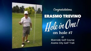 Erasmo Trevino Alamo City Golf Trail Hole in One