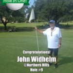 John Widhelm Hole In One