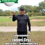 James Cruz Hole In One