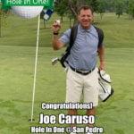 Joe Caruso Hole In One